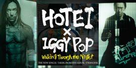 """Walking Through The Night"" – new single featuring Iggy Pop"