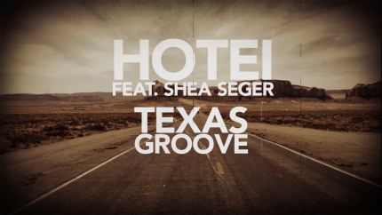 Texas Groove (featuring Shea Seger) - lyric video