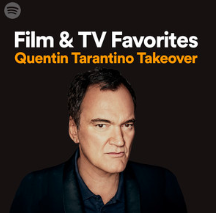 "Quentin Tarantino adds ""Battle"" to his Spotify ""Film and TV Favourites"" playlist"