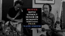 """The footage of  """"BATTLE WITHOUT HONOR OR HUMANITY (Solid Groove) feat. Nate Smith"""" is unleashed."""